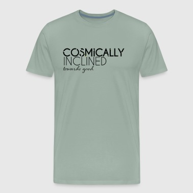 Cosmically Inclined Towards Good - Men's Premium T-Shirt