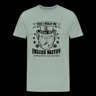 Love My English Mastiff Shirt - Men's Premium T-Shirt