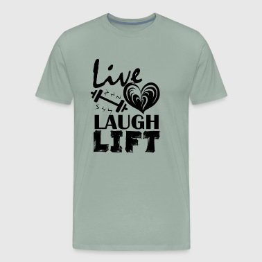 Live Love Laugh Lift Shirt - Men's Premium T-Shirt