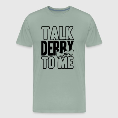 Roller Derby Talk Derby Shirt - Men's Premium T-Shirt