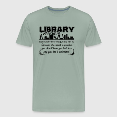 Library Assistant Definition shirt - Men's Premium T-Shirt