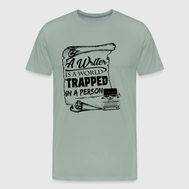 A Writer Is A World Trapped In A Person Shirt - Men's Premium T-Shirt