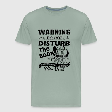 Book Reader Warning Shirt - Men's Premium T-Shirt