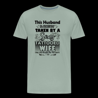 Wife Shirt - By A Sexy Tattooed Wife T shirt - Men's Premium T-Shirt
