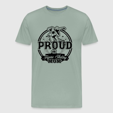 Proud Figure Skating Mom Shirt - Men's Premium T-Shirt