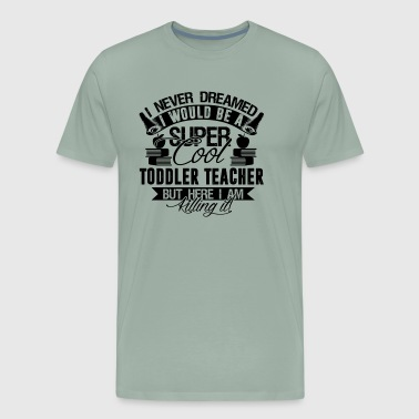Super Cool Toddler Teacher - Men's Premium T-Shirt