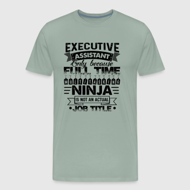 Executive Assistant Job Title Shirt - Men's Premium T-Shirt