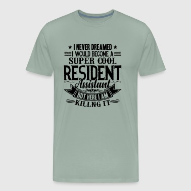 Super Cool Resident Assistant Shirt - Men's Premium T-Shirt