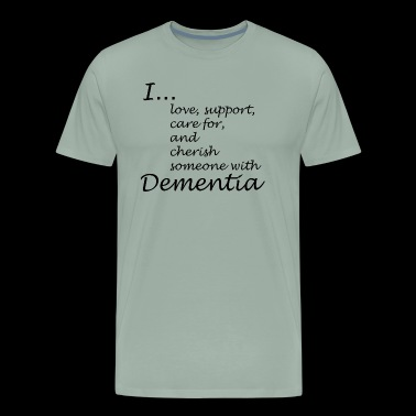 I love someone with Dementia-Black lettering logo - Men's Premium T-Shirt