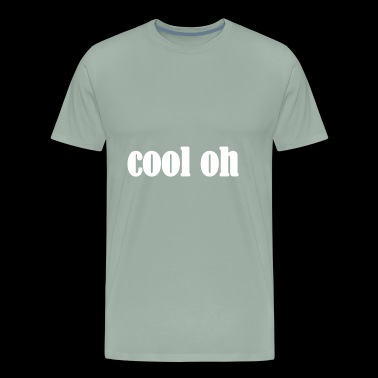 Cool Oh Word - Men's Premium T-Shirt