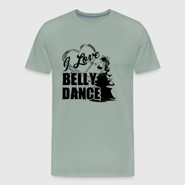 I Love Belly Dance Shirt - Men's Premium T-Shirt