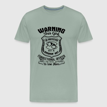 Girl Is Protected By A Correctional Officer Shirt - Men's Premium T-Shirt