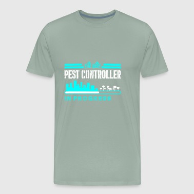 The Best Pest Controller In Progress - Men's Premium T-Shirt