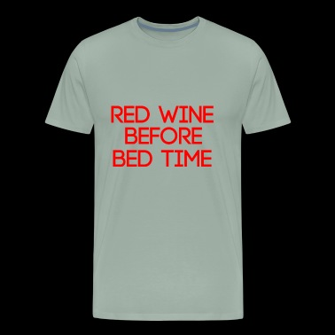 funny quotes shirt wine alcohol - Men's Premium T-Shirt