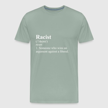 racist - Men's Premium T-Shirt