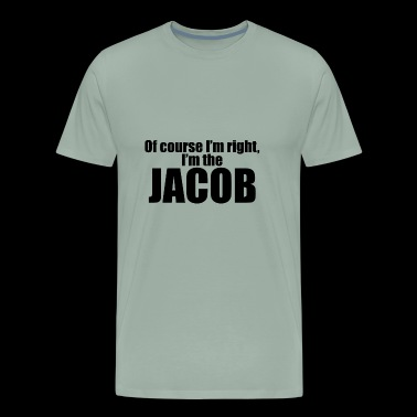 Im the Jacob - Men's Premium T-Shirt