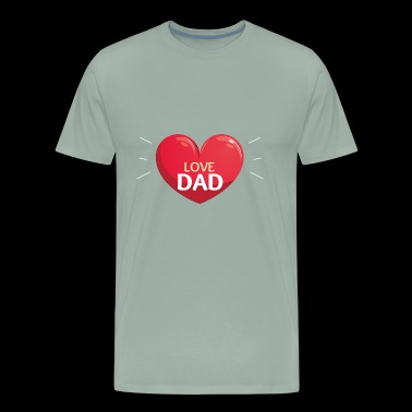 LOVE DAD - Happy Father's Day - Men's Premium T-Shirt
