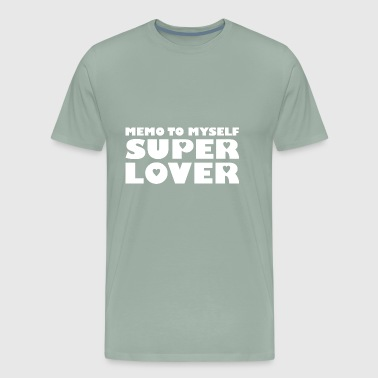memo to myself super lover heart love white - Men's Premium T-Shirt