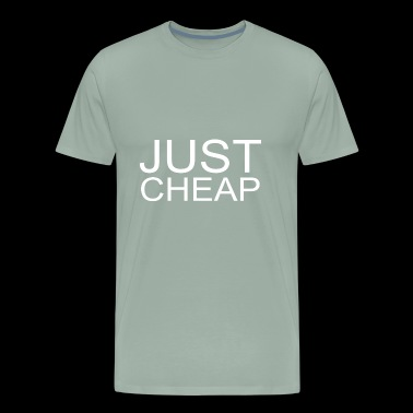 Just Cheap - Simply Cheap - Men's Premium T-Shirt