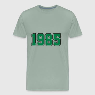 1985 | Birth Year | Anniversary | Birthday | Year - Men's Premium T-Shirt