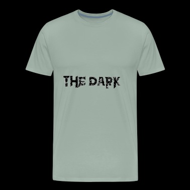 the dark - Men's Premium T-Shirt