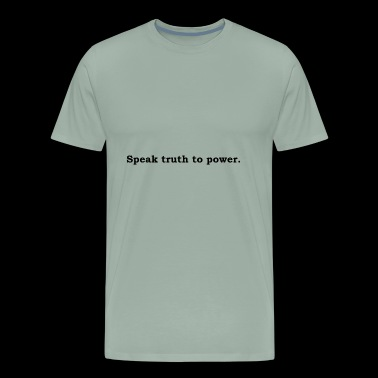 Speak Truth To Power - Men's Premium T-Shirt