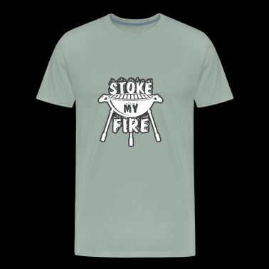Stoke My Fire with a charcoal or gas grill to BBQ - Men's Premium T-Shirt