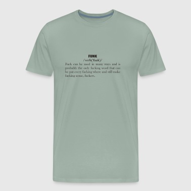 Definition of FUCK - Men's Premium T-Shirt