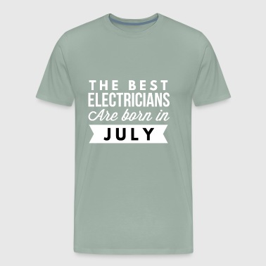 The best Electricians are born in July - Men's Premium T-Shirt