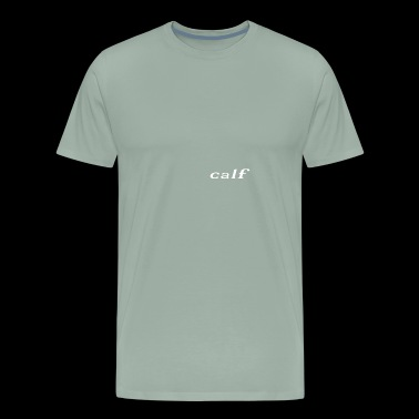 calf - Men's Premium T-Shirt