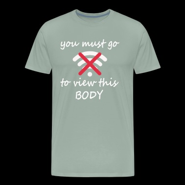 Sexy offline body dating no connection - Men's Premium T-Shirt