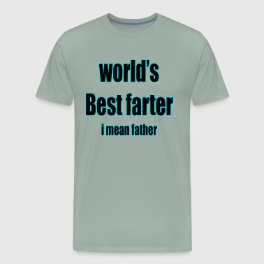 worlds best farter - Men's Premium T-Shirt