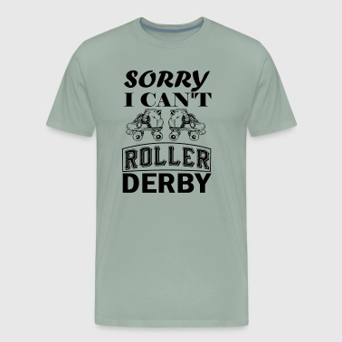 I Have Roller Derby Shirt - Men's Premium T-Shirt
