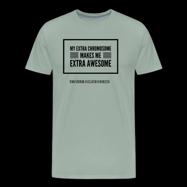 My extra chromosome makes me extra awesome - Men's Premium T-Shirt