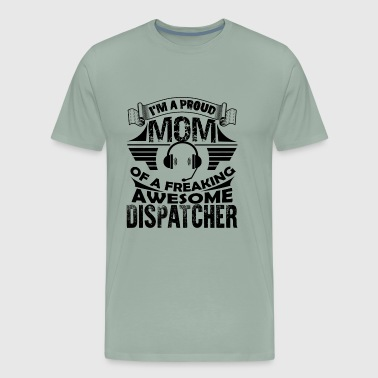 Pround Mom Dispatcher Shirt - Men's Premium T-Shirt