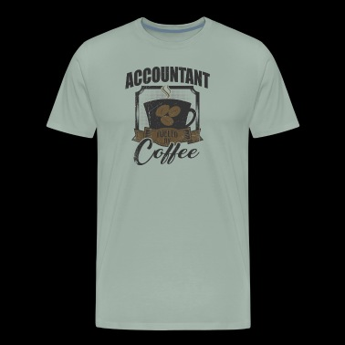Accountant Fueled By Coffee - Men's Premium T-Shirt