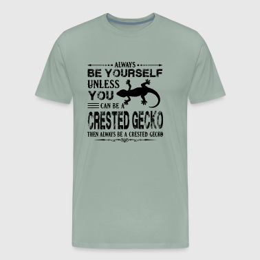 Always Be A Crested Gecko Shirt - Men's Premium T-Shirt