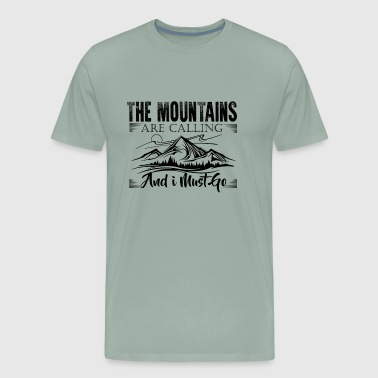 The Mountains Are Calling Shirt - Men's Premium T-Shirt