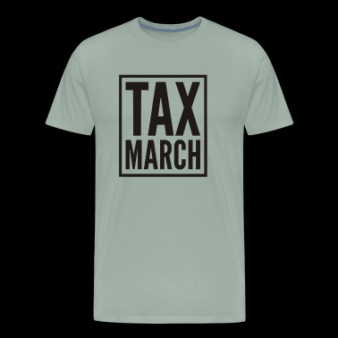 TAX MARCH - Men's Premium T-Shirt