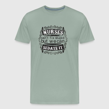 Nurses Can Sedate it - Men's Premium T-Shirt