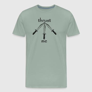 Thrust Me - Men's Premium T-Shirt