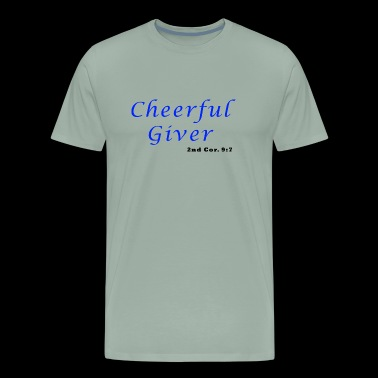 Cheerful Giver - Men's Premium T-Shirt