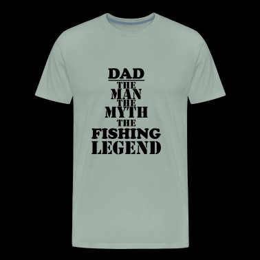 Dads Daddys Fishing Fisherman - Men's Premium T-Shirt