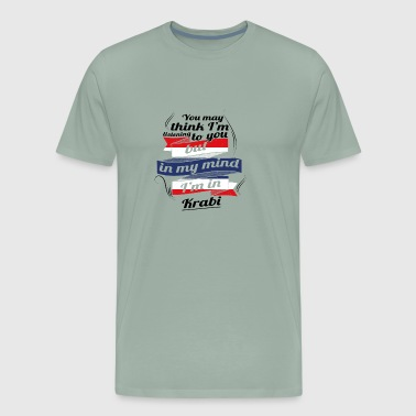 URLAUB HOME ROOTS TRAVEL I M IN Thailand Krabi - Men's Premium T-Shirt