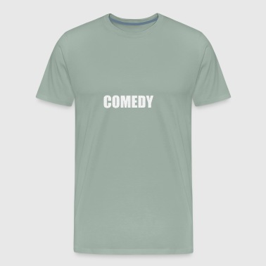 COMEDY - Men's Premium T-Shirt