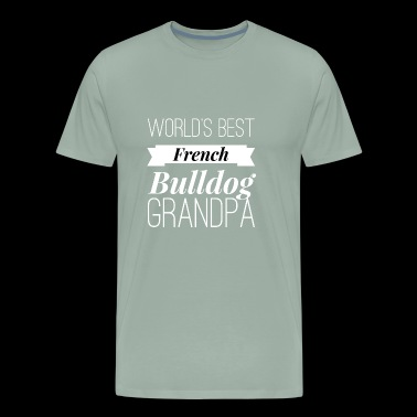 Best French Bulldog Grandpa - Men's Premium T-Shirt