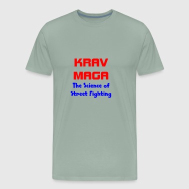 KRAV MAGA - The Science of Street Fighting - Men's Premium T-Shirt
