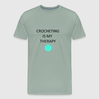 Crocheting is my therapy - Men's Premium T-Shirt