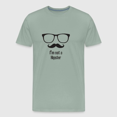 I am not a hipster (Anti Hipster) - Men's Premium T-Shirt