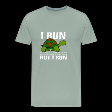 Funny Cute But I Run Turtle - Men's Premium T-Shirt